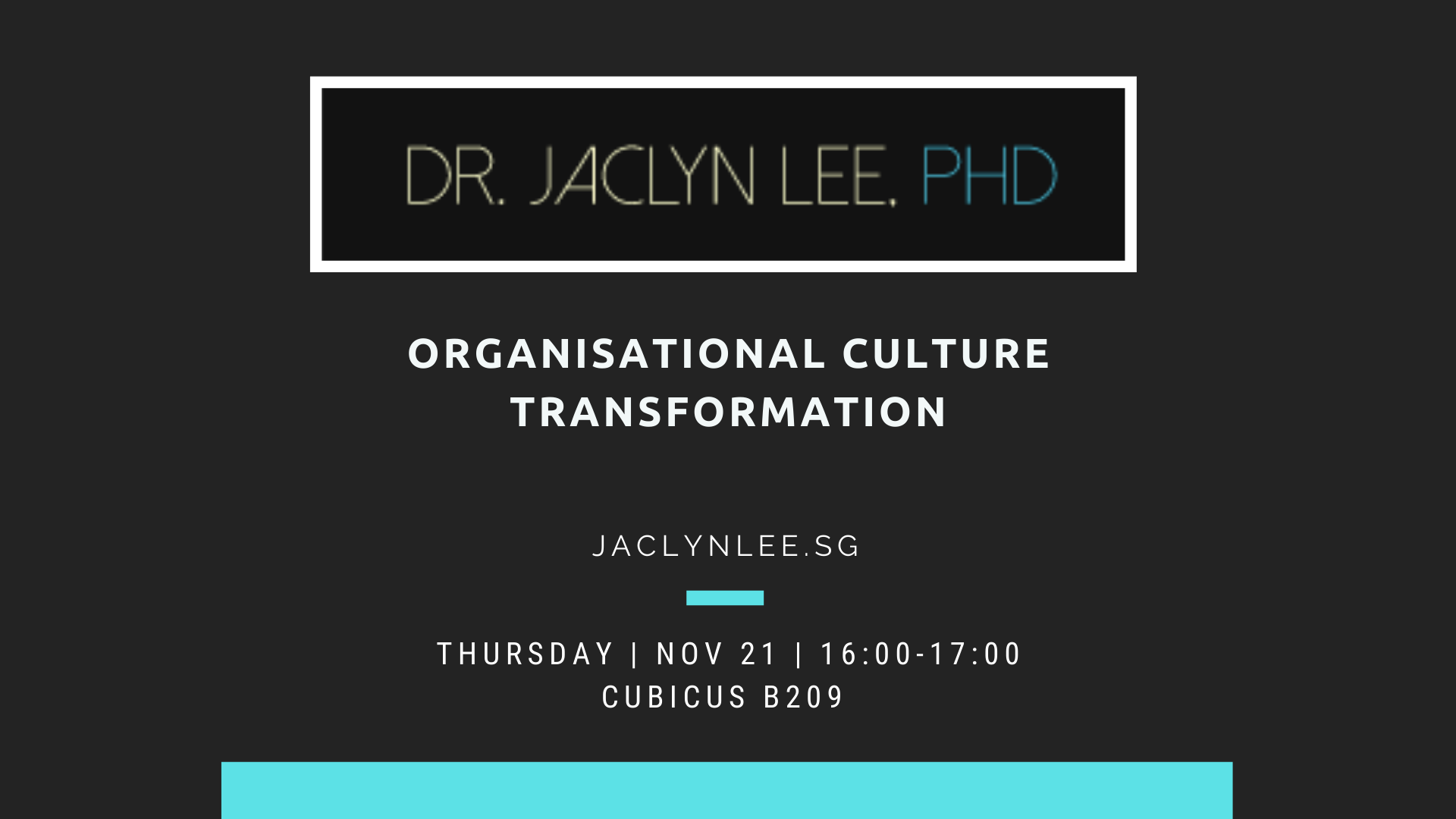 Organisation Culture Transformation: Inspirational talk by Jaclyn Lee